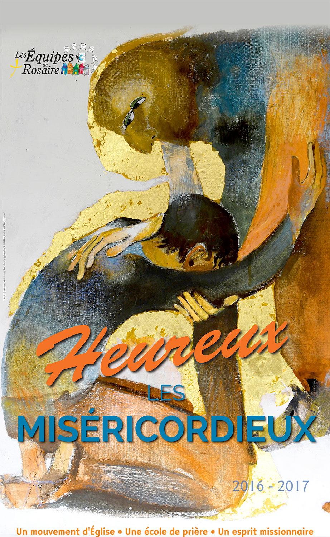 Heureux les miséricordieux – 2016